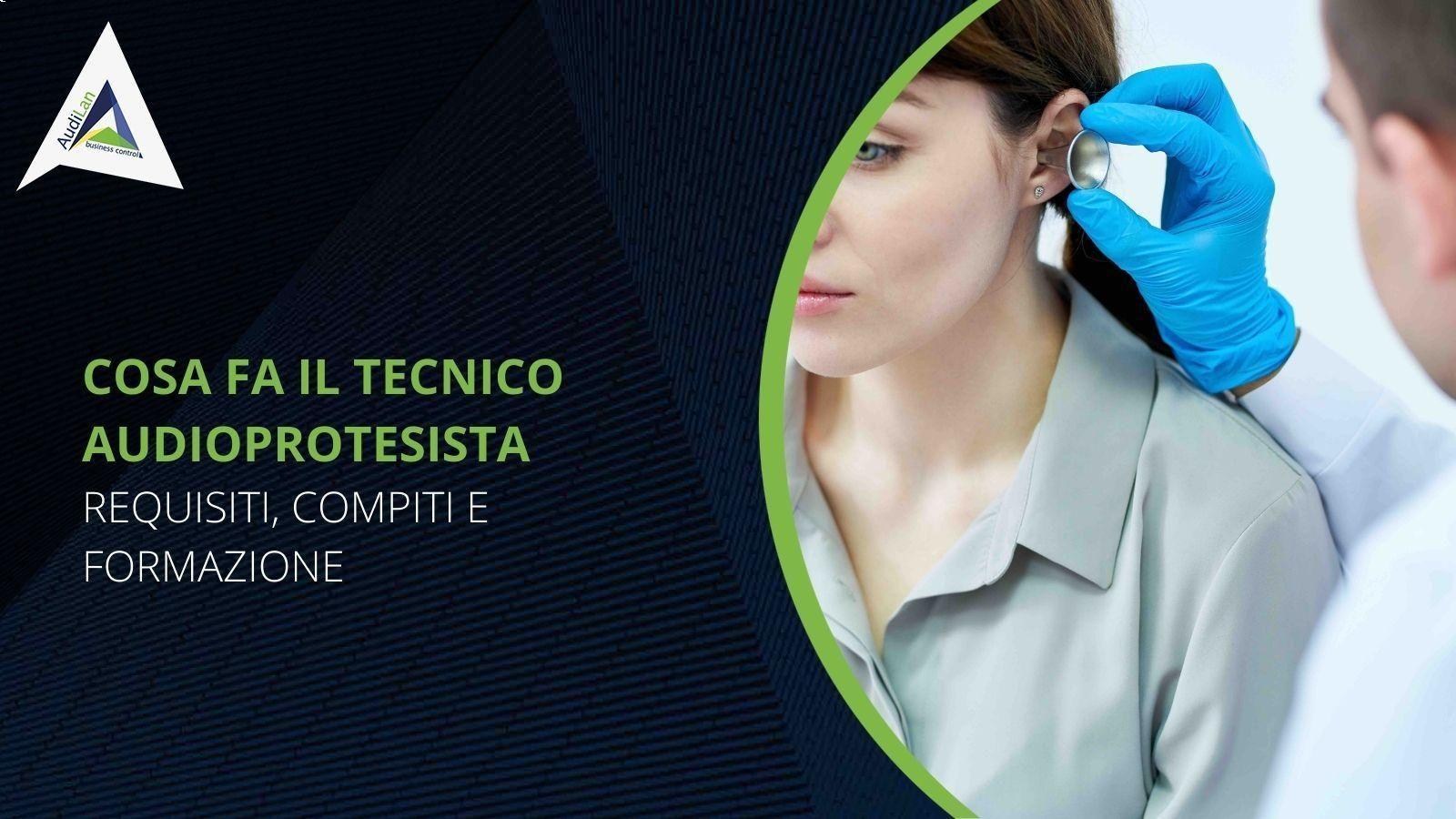 Cosa fa il tecnico audioprotesista